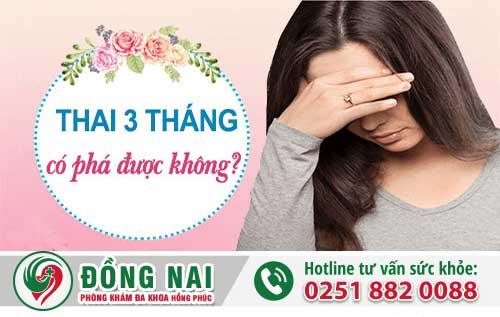 Mang Thai 3 Tháng Có Phá Được Không?