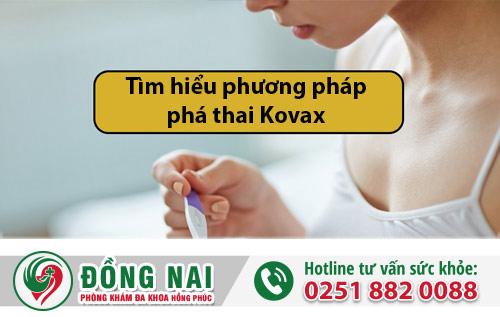 Tìm hiểu phương pháp phá thai Kovax