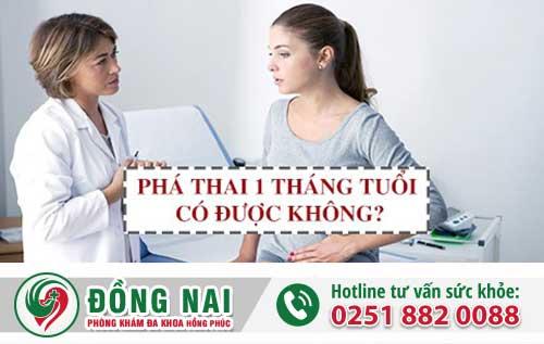 Thai 1 tháng phá được không, phá ở đâu an toàn hiệu quả?